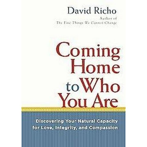 Coming Home to Who You Are (Revised) (Paperback)