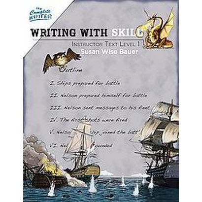 Writing With Skill, Level One Instructor Text (Original) (Paperback)