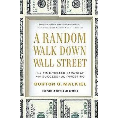 A Random Walk Down Wall Street (Revised) (Paperback)