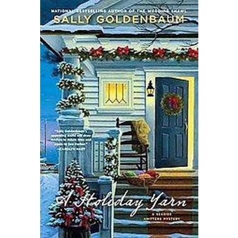A Holiday Yarn (Reprint) (Paperback)