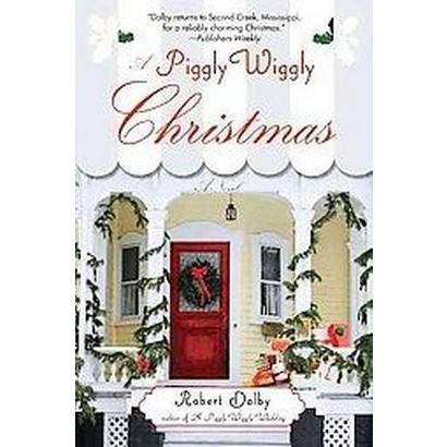 A Piggly Wiggly Christmas (Reprint) (Paperback)