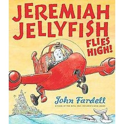 Jeremiah Jellyfish Flies High! (Paperback)