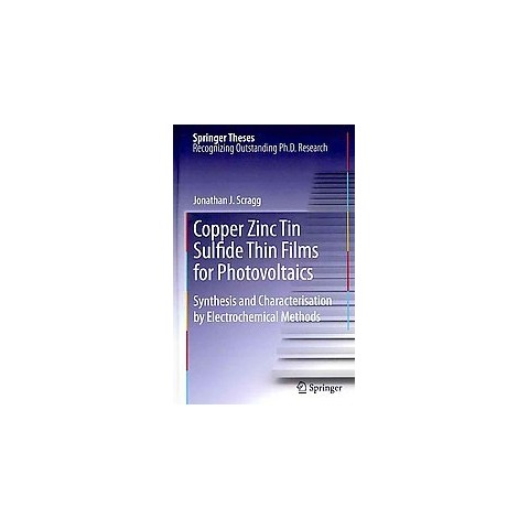 Copper Zinc Tin Sulfide Thin Films for Photovoltaics (Hardcover)