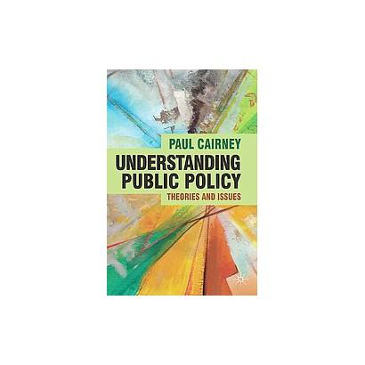 Understanding Public Policy (Paperback)