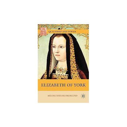Elizabeth of York (Reissue) (Paperback)