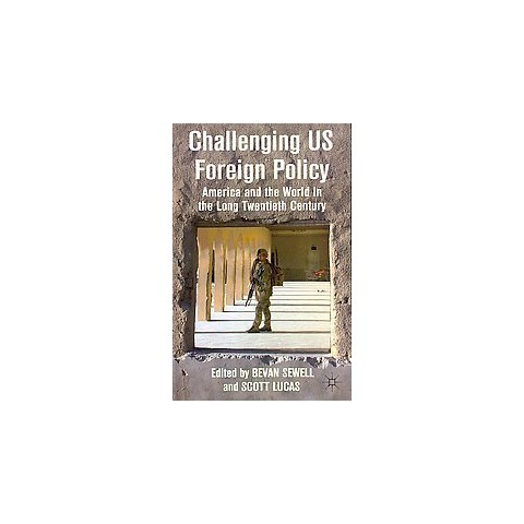 Challenging Us Foreign Policy (Hardcover)