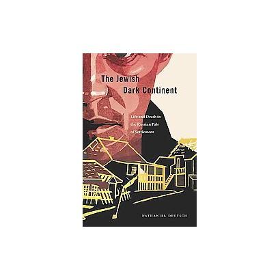 The Jewish Dark Continent (Hardcover)