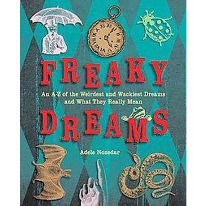 Freaky Dreams (Paperback)