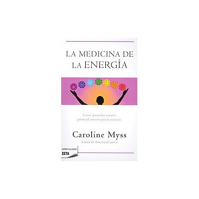 La medicina de la energia / Why People Don't Heal and How They Can (Translation) (Paperback)