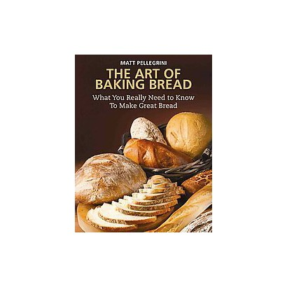 The Art of Baking Bread (Hardcover)