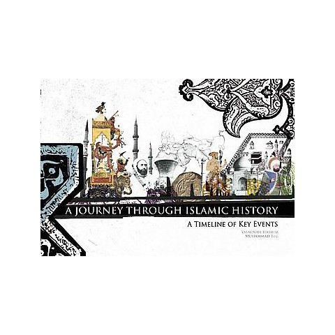 A Journey Through Islamic History (Hardcover)