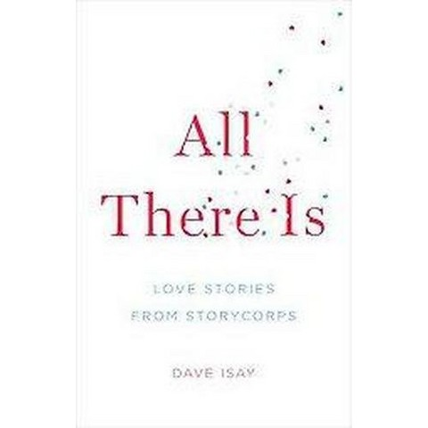 All There Is (Hardcover)