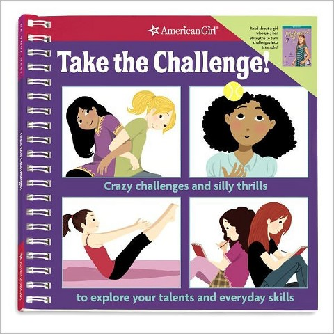 Take the Challenge! (American Girl) (Paperback)