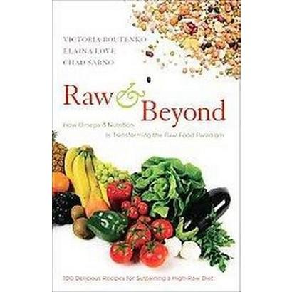 Raw & Beyond (Original) (Paperback)