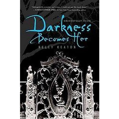 Darkness Becomes Her (Reprint) (Paperback)