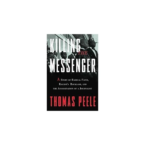 Killing the Messenger (Hardcover)