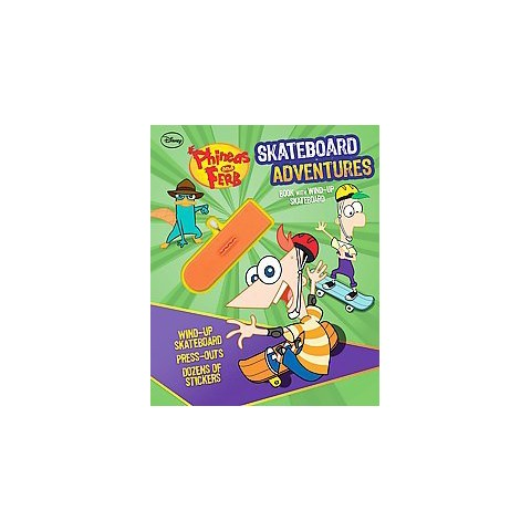 Disney Phineas and Ferb Skateboarding Adventures (Hardcover)