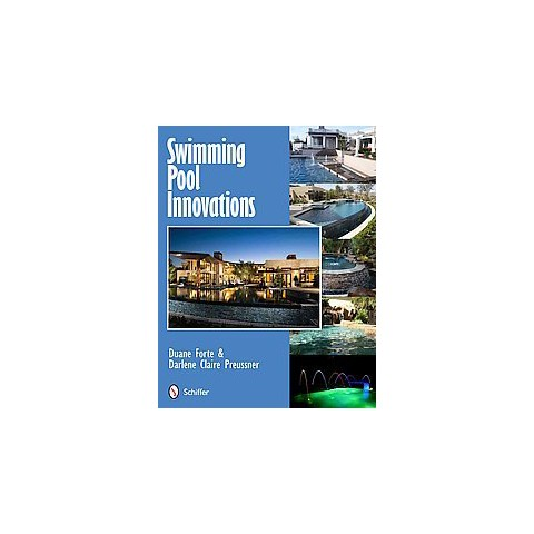 Swimming Pool Innovations (Hardcover)