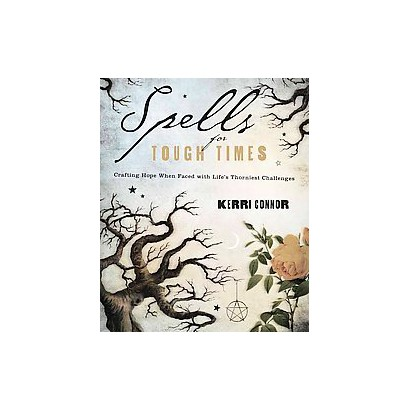 Spells for Tough Times (Paperback)