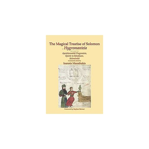 The Magical Treatise of Solomon or Hygromanteia (Hardcover)