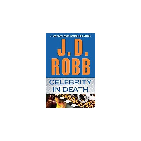 Celebrity in Death ( In Death) (Hardcover)