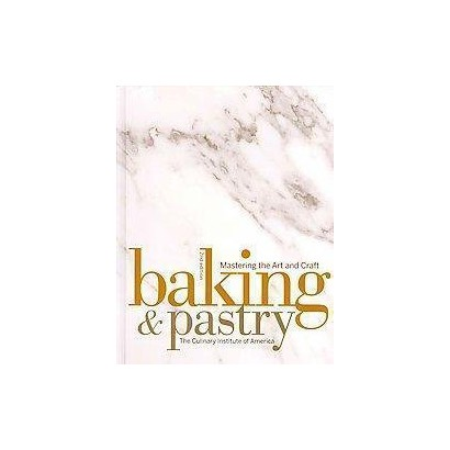 Baking & Pastry / The Art of the Chocolatier / The Pastry Chef's Companion (Mixed media product)