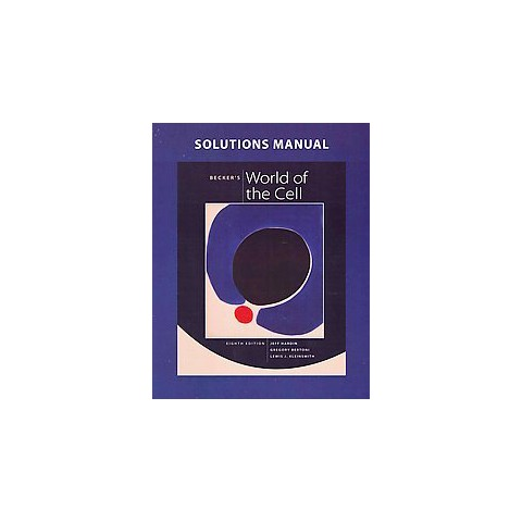 Becker's World of the Cell (Solution Manual) (Paperback)