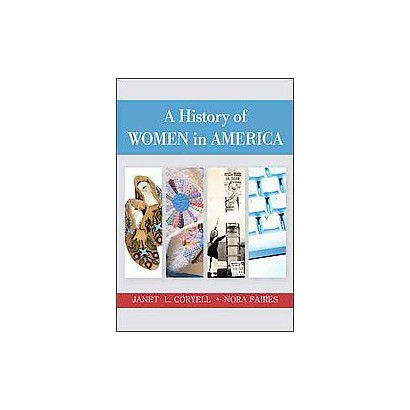 A History of Women in America (Paperback)