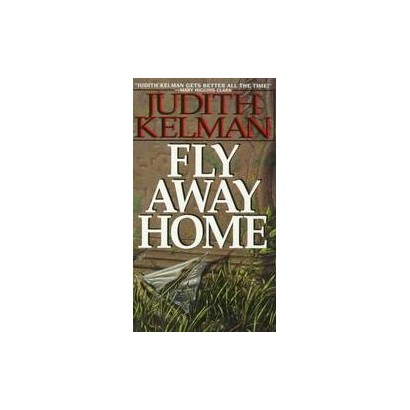 Fly Away Home (Reprint) (Paperback)