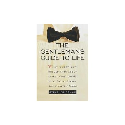The Gentleman's Guide to Life (Paperback)