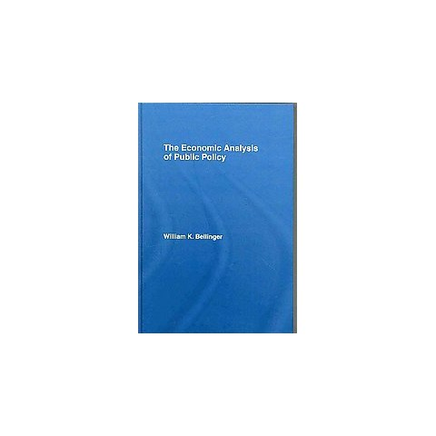 The Economic Analysis of Public Policy (Hardcover)