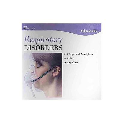 Respiratory Disorders (CD-ROM)