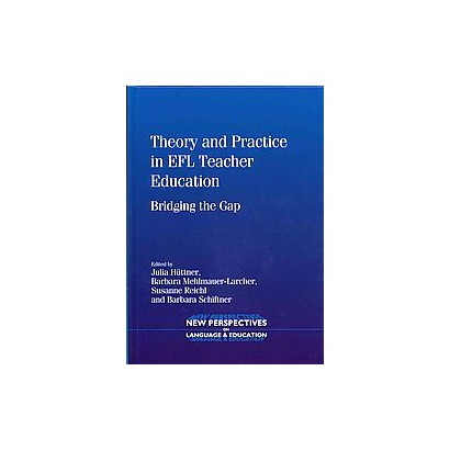 Theory and Practice in EFL Teacher Education (Hardcover)