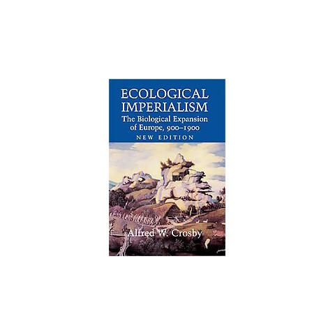 Ecological Imperialism (Paperback)