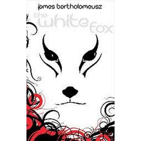 The White Fox (Paperback)