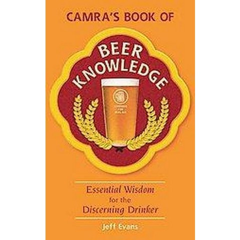 Camra's Book of Beer Knowledge (Paperback)