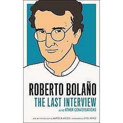 Roberto Bolano (Paperback)
