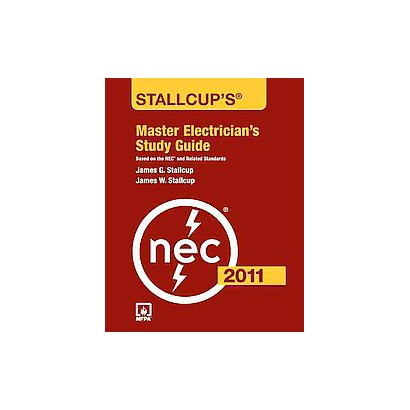 Stallcup's Master Electrician's 2011 (Study Guide) (Paperback)