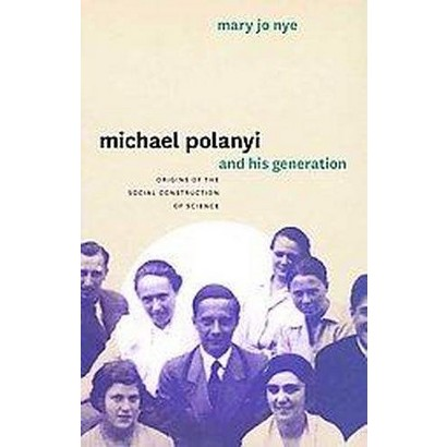 Michael Polanyi and His Generation (Hardcover)