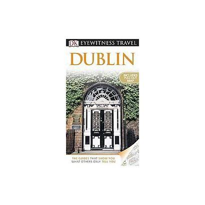 Eyewitness Travel Dublin (Revised) (Mixed media product)
