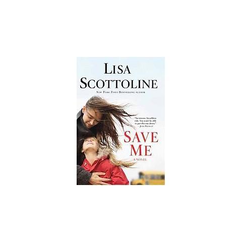 Save Me (Large Print) (Paperback)