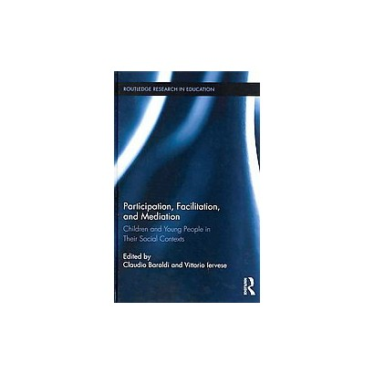 Participation, Facilitation, and Mediation (Hardcover)