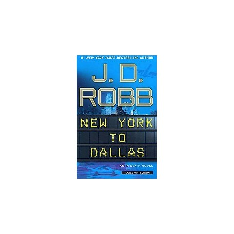 New York to Dallas (Large Print) (Paperback)