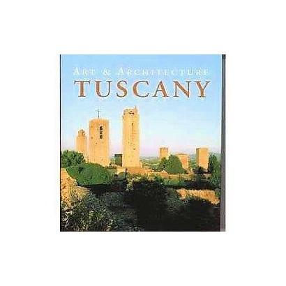 Art & Architecture Tuscany (Paperback)
