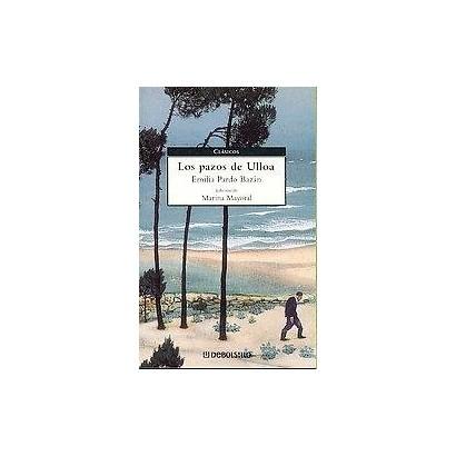 Los Pazos De Ulloa/ The Manors of Ulloa (Paperback)