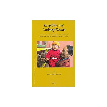 Long Lives and Untimely Deaths (Hardcover)