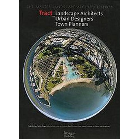 Tract Landscape Architects and Planners (Hardcover)
