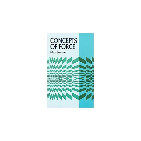 Concepts of Force (Paperback)