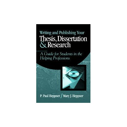 Writing and Publishing Your Thesis, Dissertation, and Research (Paperback)
