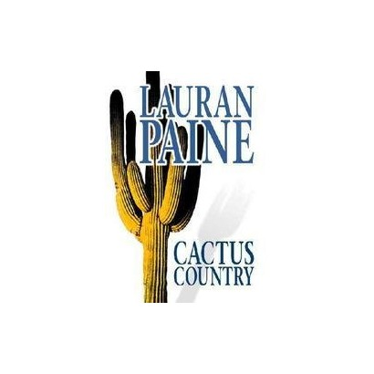 Cactus Country (Large Print) (Hardcover)